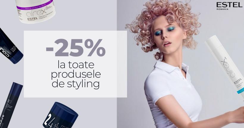 Reducere 25% la toate produsele de styling